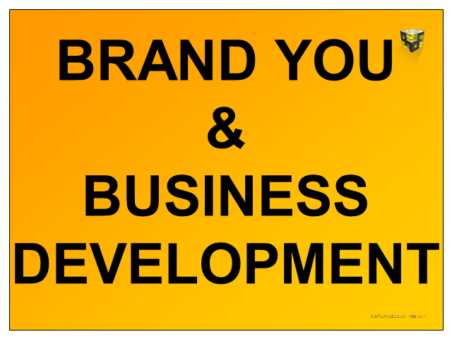 Linked-In - Brand You and Business Development