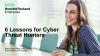 6 Lessons for Cyber Threat Hunters