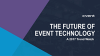 The future of social media and event technology: A 2017 trend watch