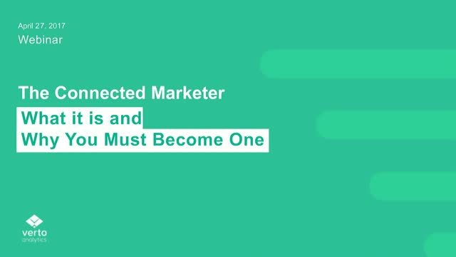 The Connected Marketer | What It Is and Why You Must Become One