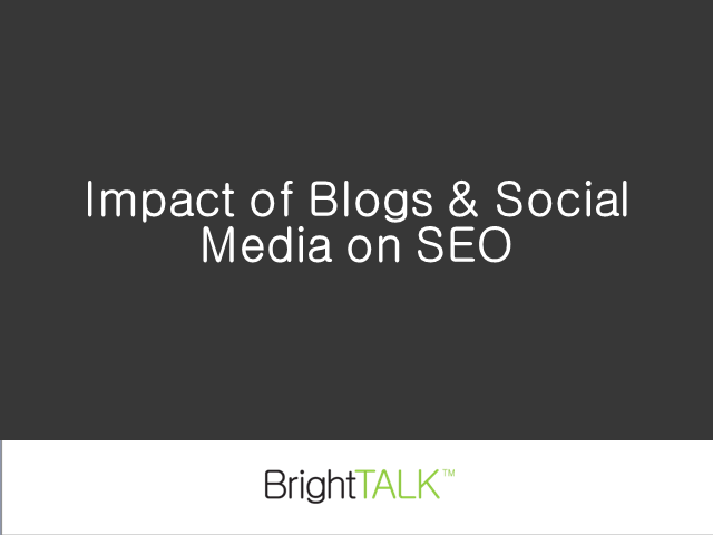 Impact of Blogs & Social Media on SEO