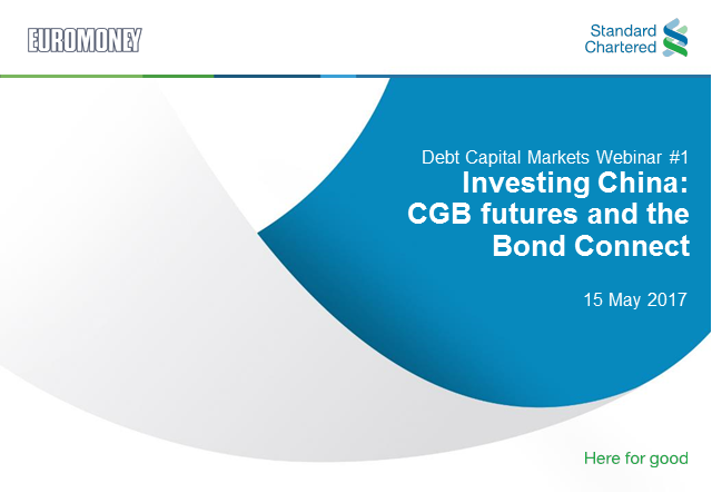 Euromoney & Standard Chartered Investing China: CGB futures and the Bond Connect