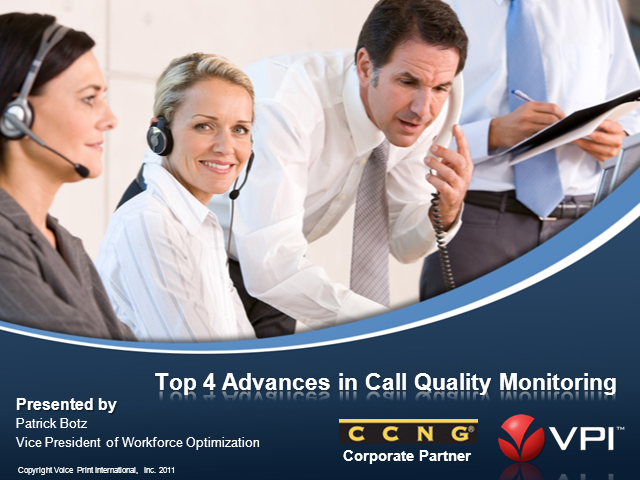 Top 4 Advances in Call Quality Monitoring, by CCNG partner VPI
