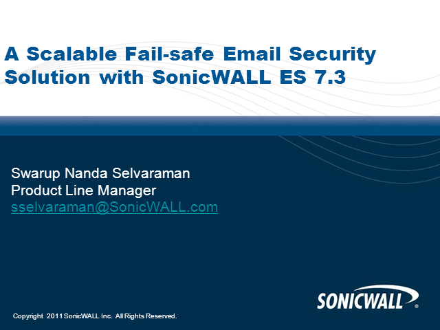 A Scalable & Fail-Safe Email Security Solution: SonicWALL ES 7.3