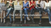 The Art of Personalization; creating the ultimate customer experience