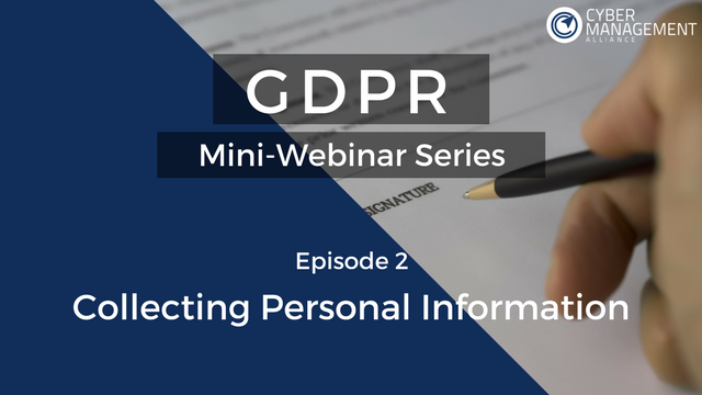 GDPR Mini-Webinar Series - Episode 2 - Collecting Personal Information