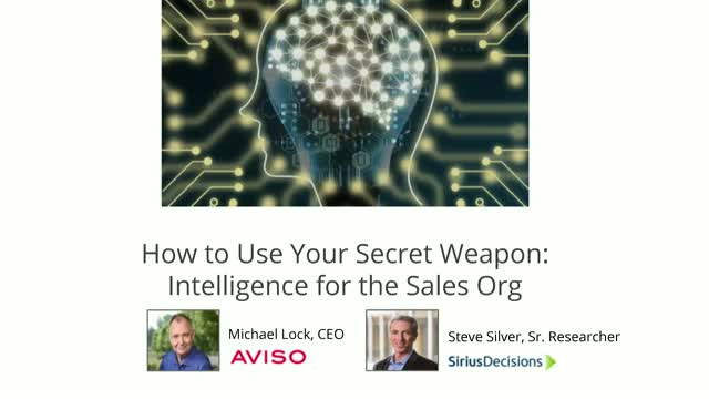 How to Use Your Secret Weapon: Intelligence for the Sales Org