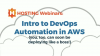 Intro to DevOps Automation in AWS