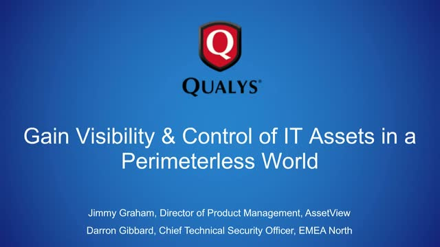 Gain Visibility & Control of IT Assets in a Perimeterless World