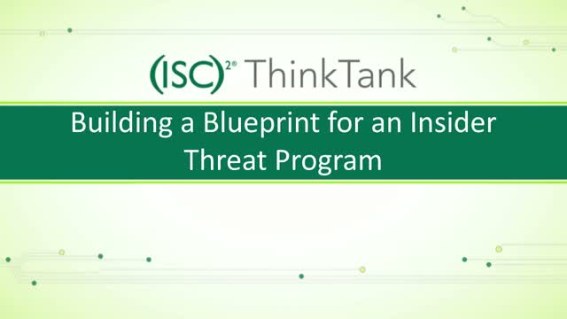 Building a Blueprint for an Insider Threat Program