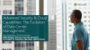 Advanced Security & Cloud Capabilities: The Evolution of Data Center Management