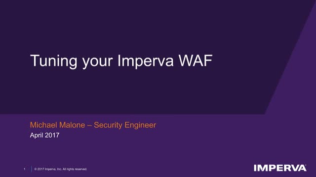 Get the Most Out of Your WAF - Tune for Security and Performance