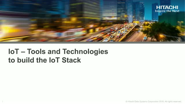 IoT – Tools and Technologies to build the IoT Stack