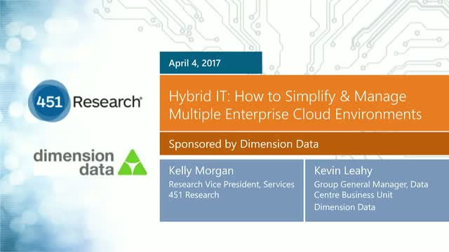 Hybrid IT: How to simplify and manage multiple enterprise cloud environments