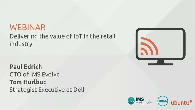 Delivering the value of IoT in the retail industry
