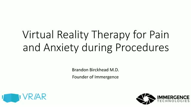 Virtual Reality Therapy for Pain and Anxiety during Procedures