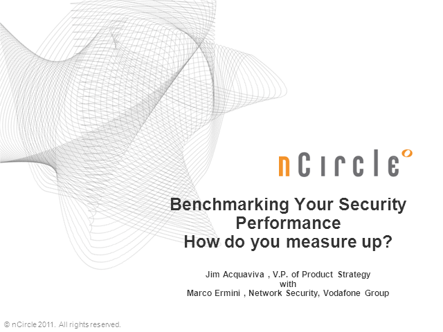 Benchmarking Your Security Performance; How Do You Measure Up?