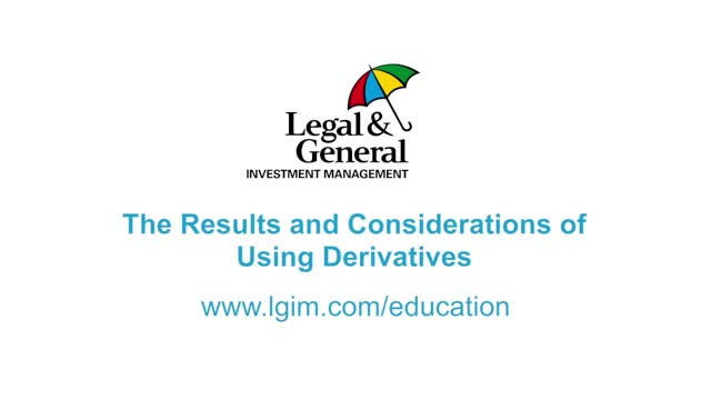 LDI Education 4: The results and considerations of using derivatives