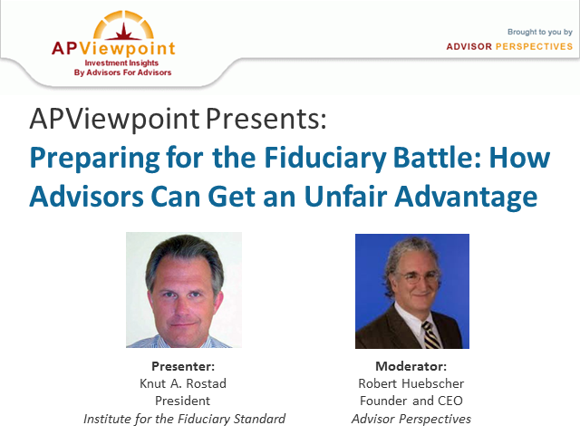 Preparing for the Fiduciary Battle: How Advisors Can Get an Unfair Advantage