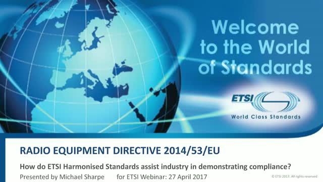 Radio Equipment Directive: How do ETSI's Harmonised Standards assist?
