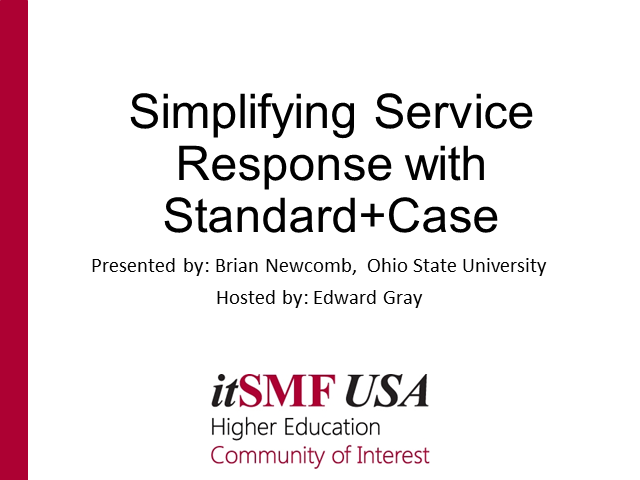 Simplifying Service Response with Standard+Case