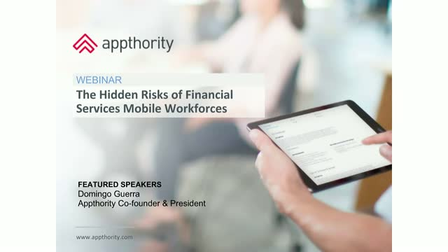 The Hidden Security Risks of Mobile & Mobility in Financial Services