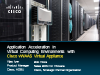 Application Acceleration in Virtual Computing with Cisco's vWAAS