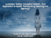 Australian Tertiary Education Technology Market: Key Trends & Opportunities