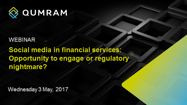 Social media in financial services: opportunity or regulatory nightmare?