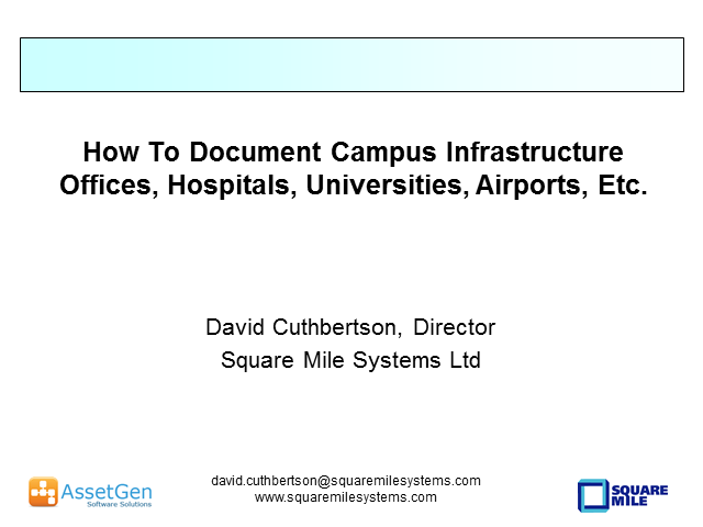 How To Document Campus Infrastructure - Hospitals, Offices, Airports, etc.