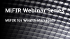 MiFIR Webinar Series - MiFIR for Wealth Managers