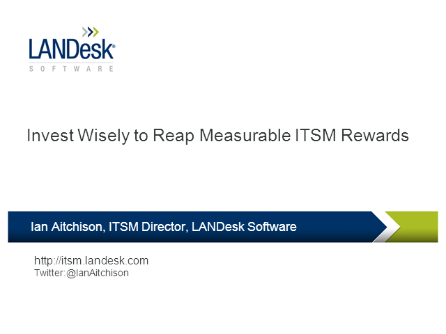 Top Tips - Invest Wisely to Reap Measurable ITSM Rewards