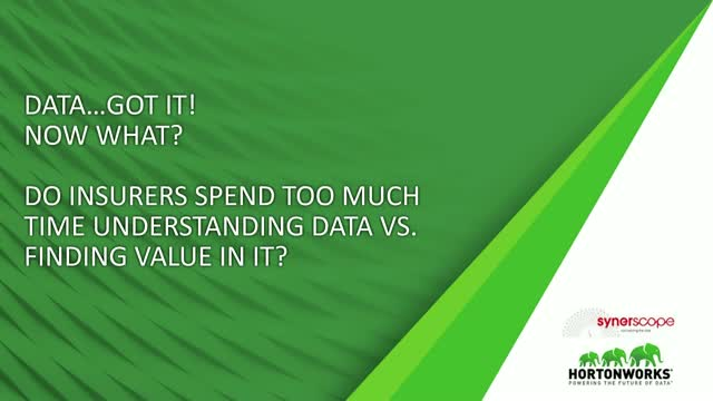Do Insurers Spend Too Much Time Understanding Data vs. Finding Value In It?