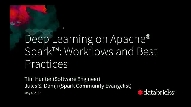 Deep Learning on Apache® Spark™: Workflows and Best Practices