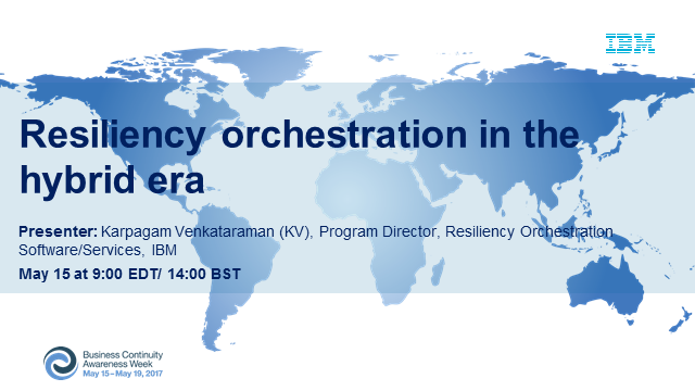 Resiliency orchestration in the hybrid era