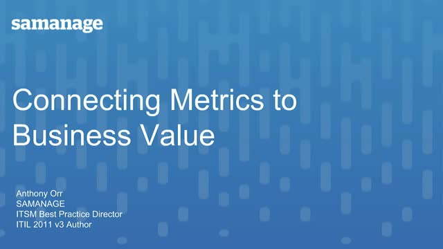 Connecting Metrics to Business Value