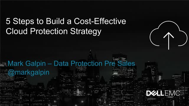 5 Steps to Build a Cost-Effective Cloud Data Protection Strategy
