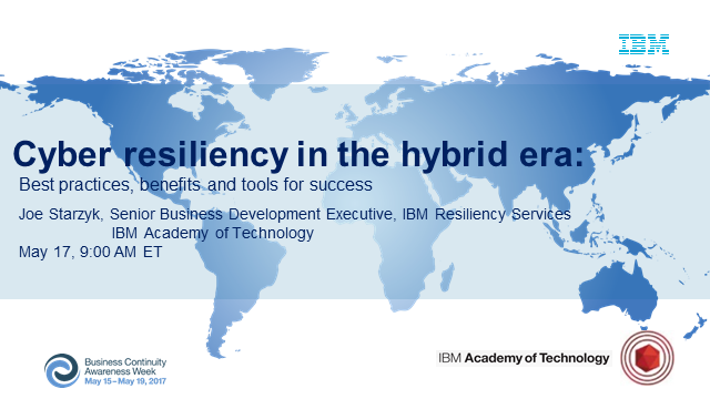 Cyber resiliency in the hybrid era: best practices, benefits & tools for success