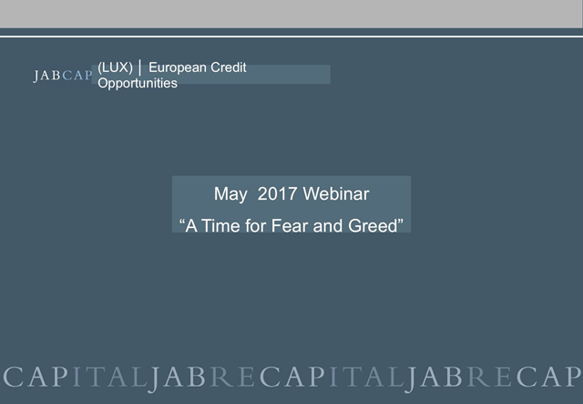 JABCAP (LUX) - European Credit Opportunities - A Time For Fear and Greed