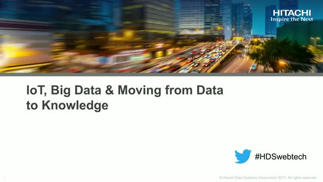 IoT, Big Data & Moving from Data to Knowledge.