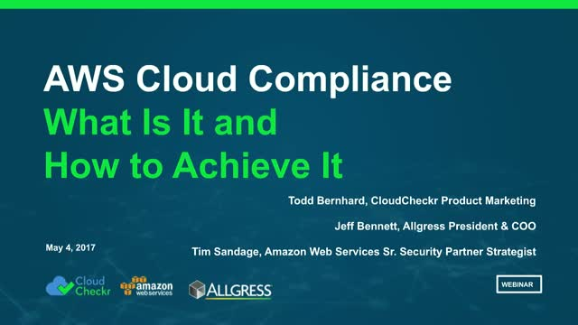 AWS Cloud Compliance - What Is it and How to Achieve to It