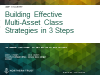 Build Effective Multi-Asset Class Strategies in 3 Steps