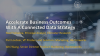 Accelerate Business Outcomes With A Connected Data Strategy