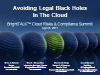 Compliance: Avoiding Legal Black Holes in the Cloud
