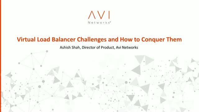 Virtual Load Balancer Challenges and How to Conquer Them