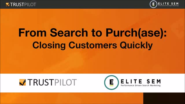 Search to Purch(ase): Closing Customers Quickly