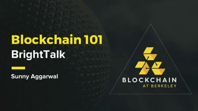 Blockchain 101:  Intro to Blockchain, Cryptocurrencies, and Smart Contracts