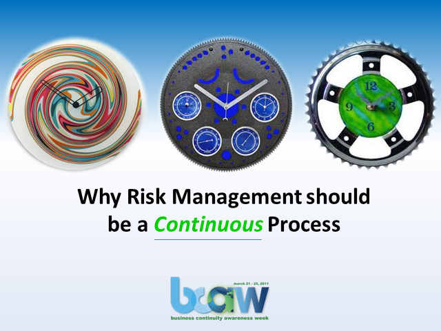 Why Risk Management Should Be A Continuous Process!