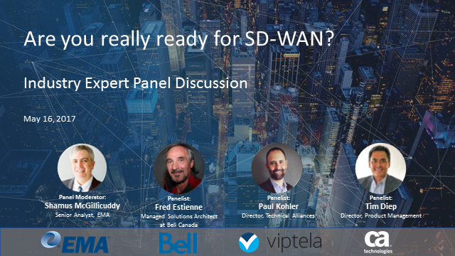 Industry Expert Panel Discussion: Are You Really Ready for SD-WAN?