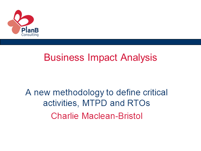 BIA- New Methodology to Define Critical Activities, MTPD &RTO's